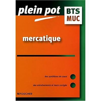 Mercatique BTS MUC : Management de l'unité commerciale