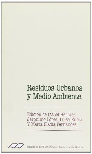 Residuos urbanos y medio ambiente. (Colección de Bolsillo) por Isabel Herraez