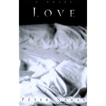 Love by Peter Nadas (2000-11-21)