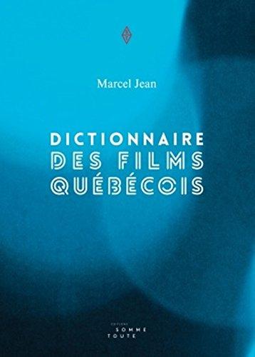 Dictionnaire des films québécois