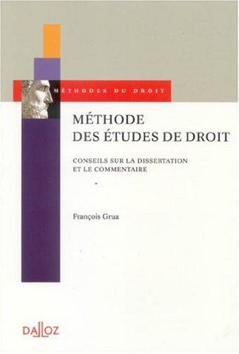 Méthode des études de droit : Conseils sur la dissertation et le commentaire