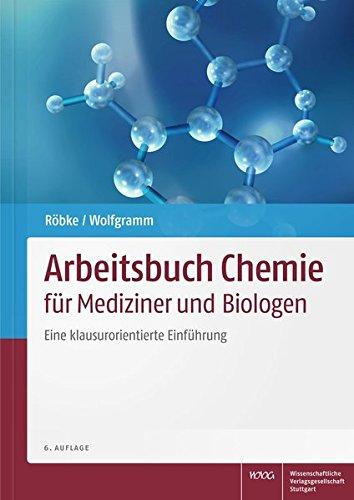Arbeitsbuch Chemie für Mediziner und Biologen: Eine klausurorientierte Einführung