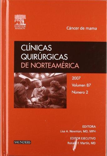 Clínicas Quirúrgicas de Norteamérica 2007. Volumen 87 n.º 2: Cáncer de mama por L.A. Newman