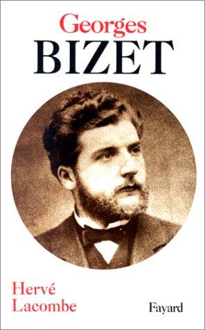 Georges Bizet. Naissance d'une identité créatrice