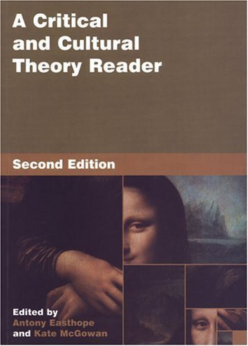 A Critical and Cultural Theory Reader: Second Edition 2nd (second) Edition published by University of Toronto Press, Scholarly Publishing (2004)