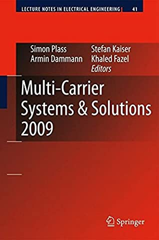 Multi-Carrier Systems & Solutions 2009: Proceedings from the 7th International Workshop on Multi-carrier Systems & Solutions, May 2009, Herrsching, Germany