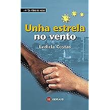 Unha estrela no vento (Infantil E Xuvenil - Fóra De Xogo E-Book) (Galician Edition)