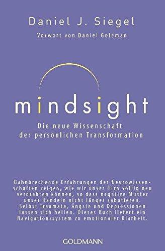Livres Couvertures de Mindsight - Die neue Wissenschaft der persönlichen Transformation: Vorwort von Daniel Goleman
