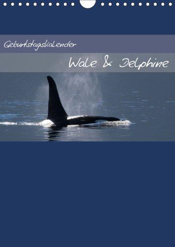 Geburtstagskalender Wale & Delphine (Wandkalender 2013 DIN A4 hoch): Immerwährender Monatskalender mit 13 Bildern (Monatskalender, 14 Seiten)