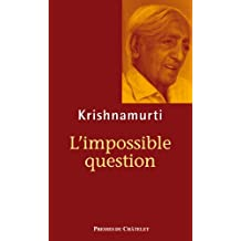 L'impossible question (Spiritualité) (French Edition)