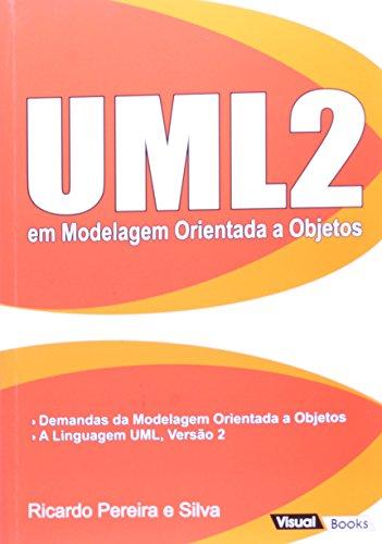 Uml2 Em Modelagem Orientada A Objetos (Em Portuguese do Brasil)