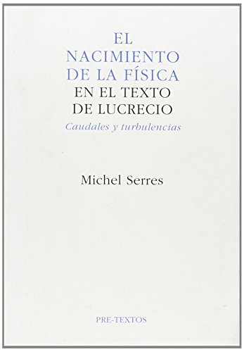 El Nacimiento de La Fisica por Michel Serres