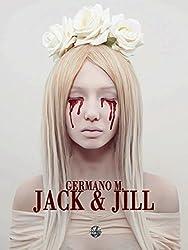 Jack & Jill (Jack & Jill's saga Vol. 1)