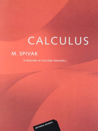 Calculus: (4ª ed. original) por Michael Spivak