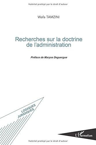 Recherches sur la doctrine de l'administration
