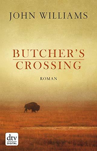 Butcher's Crossing: Roman -