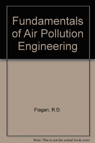 Fund Air Pollution Engineering by Flagan, Richard C., Flagan, Seinfeld, John H. (1988) Hardcover
