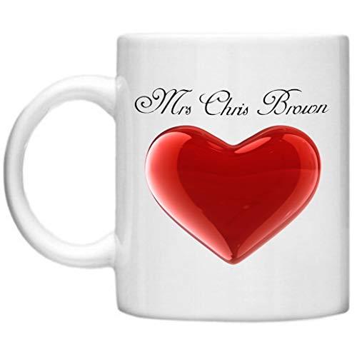 Chris Brown, Funny Mugs, Comical Mugs, Celebrity Wives, Mrs Chris Brown Design Microwave Dishwasher Safe 11oz Mug Cup