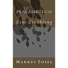 Praeambulum: Eine Erzählung