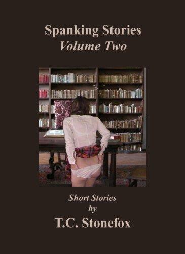 Spanking Stories Volume 2