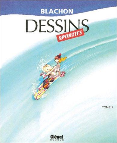 Dessins sportifs, tome 1, nouvelle édition