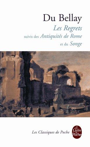 Les Regrets suivis des Antiquités de Rome et du Songe