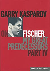 Garry Kasparov On My Great Predecessors: Fischer