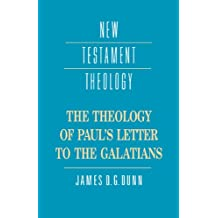 The Theology of Paul's Letter to the Galatians (New Testament Theology) (English Edition)
