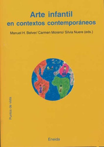 Arte Infantil En Contextos Contemporaneos (Puntos de Vista)