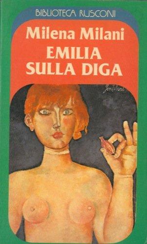 Emilia sulla diga.