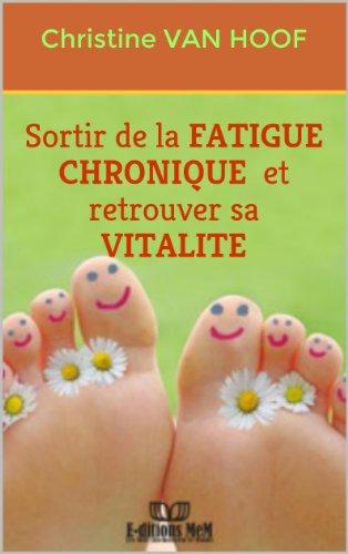 Sortir de la fatigue chronique et retrouver sa vitalité