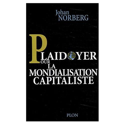 Plaidoyer pour la mondialisation capitaliste
