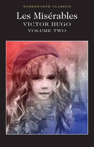 2: Les Misérables Volume Two (Wordsworth Classics)