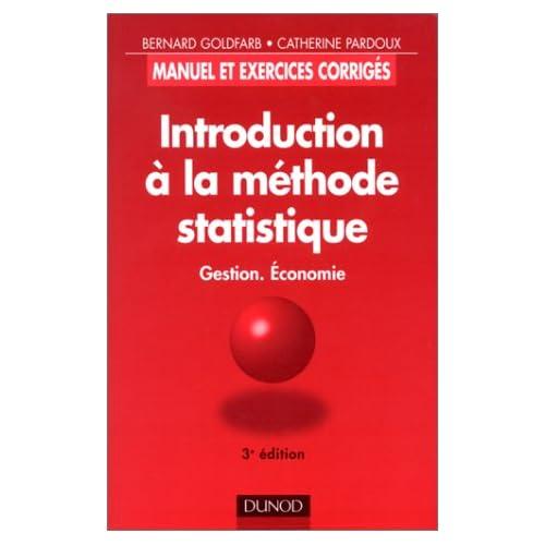 Introduction à la méthode statistique : gestion, économie