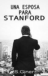 Una esposa para Stanford: Stanford Volumen 1