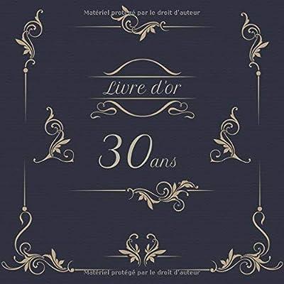 Livre d'or 30 ans: Anniversaire | Thème Vintage | Espace pour 270 invités | 21x21cm