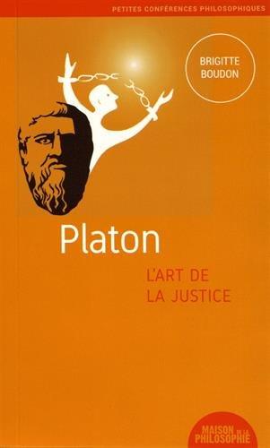 Platon, l'art de la justice