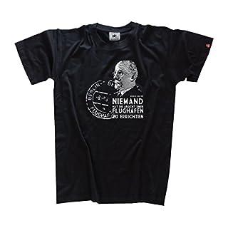 Walter Ulbricht - Niemand hat die Absicht einen Flughafen zu errichten T-Shirt Schwarz XL