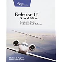 Release It!: Design and Deploy Production-Ready Software