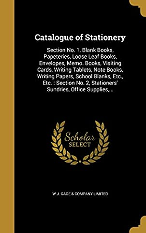 Catalogue of Stationery: Section No. 1, Blank Books, Papeteries, Loose