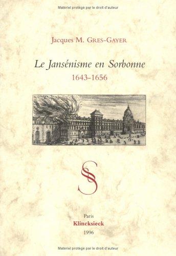 le-jansenisme-en-sorbonne-1643-1656