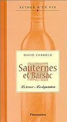 Sauternes et Barsac : Le terroir - La dégustation