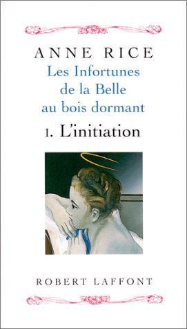 Les Infortunes de la belle au bois dormant, tome 1 : L'Initiation