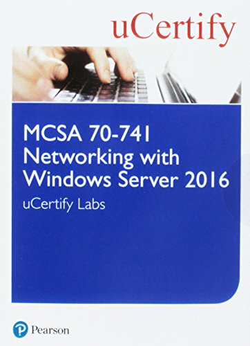 McSa 70-741 Networking with Windows Server 2016 Pearson Ucertify Course and Labs Access Card (Certification Guide) por Michael S. Schulz