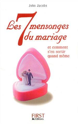 Les 7 mensonges du mariage