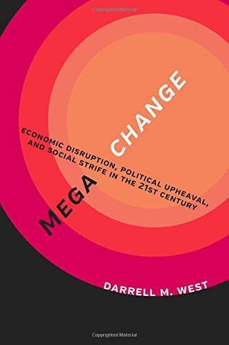megachange-economic-disruption-political-upheaval-and-social-strife-in-the-21st-century