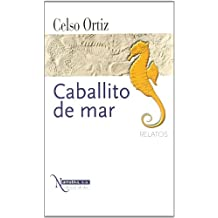 Caballito de mar (Narrativa S.a.)