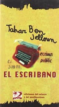 El escribano par Tahar Ben Jelloun