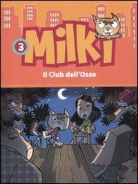 il-club-dellosso-milki-3
