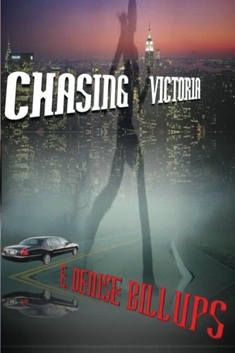 Chasing Victoria